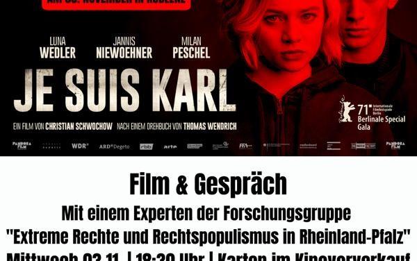 JE SUIS KARL am 3. November mit Filmgespräch im Kino